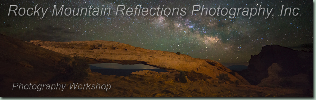 Arches and Canyonlands National Parks Night Photography Workshops Moab, Utah.