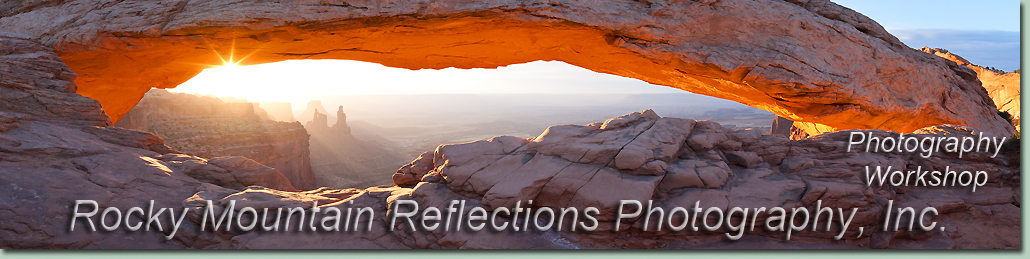 Arches and Canyonlands National Parks Photography Workshops Moab, Utah.